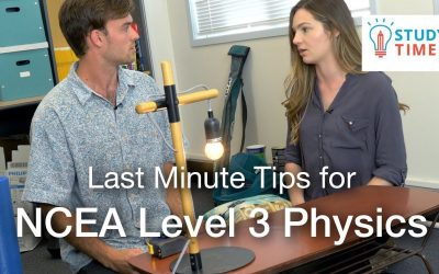 Last Minute Tips for NCEA Level 3 Physics