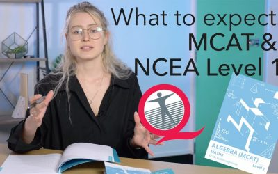 What to Expect: The MCAT & NCEA Level 1 Externals
