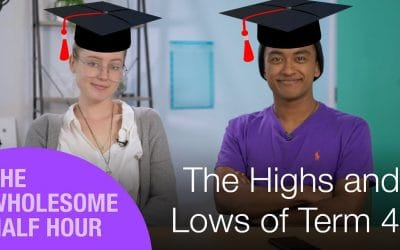 The Highs & Lows of Term 4 | WHH Season 2 #26