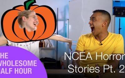 NCEA Horror Stories Part 2 | WHH Season 2 #26